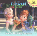 Frozen Fever: Anna's Birthday Surprise (Disney Frozen)