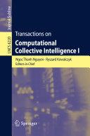 Transactions on Computational Collective Intelligence I