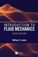 Introduction to Fluid Mechanics, Sixth Edition