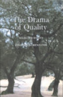 The Drama of Quality