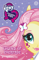My Little Pony  Equestria Girls  Legend of Everfree Book