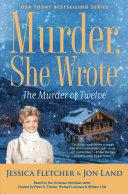 Murder, She Wrote: The Murder of Twelve [Pdf/ePub] eBook