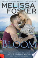 Sisters in Bloom (Snow Sisters #2) Love in Bloom Contemporary Romance
