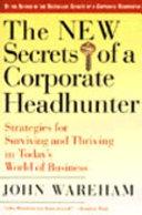 The New Secrets of a Corporate Headhunter Book PDF