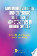 Nonlinear Evolution and Difference Equations of Monotone Type in Hilbert Spaces