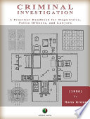 Criminal Investigation   A Practical Handbook for Magistrates  Police Officers  and Lawyers