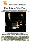 The Peter Shue Story/The Life Of The Party Pdf/ePub eBook