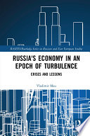 Russia S Economy In An Epoch Of Turbulence