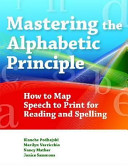 Mastering the Alphabetic Principle