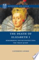 The Death of Elizabeth I