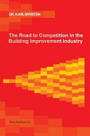 The Road to Competition in the Building Improvement Industry