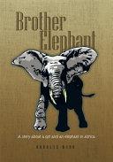 Brother Elephant