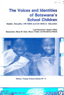 The Voices and Identities of Botswana s School Children