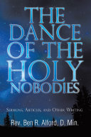 The Dance Of The Holy Nobodies