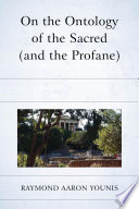 On the Ontology of the Sacred  and the Profane