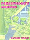 Persephone S Garden