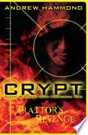 CRYPT  Traitor s Revenge