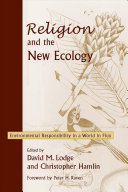 Religion and the New Ecology Book