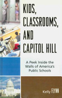 Kids  Classrooms  and Capitol Hill