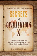 The Unknown But True Untold Secrets Of Civilization X