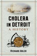 Cholera in Detroit