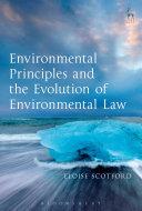 Environmental Principles and the Evolution of Environmental Law [Pdf/ePub] eBook