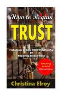 How To Regain Trust