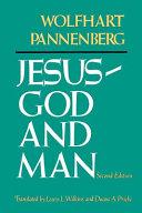 Jesus - God and Man