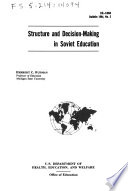 Structure and Decision-making in Soviet Education Studies in Comparative Education