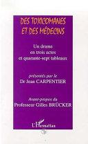 TOXICOMANES (DES) ET DES MEDECINS [Pdf/ePub] eBook