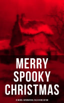 Pdf MERRY SPOOKY CHRISTMAS (25 Weird & Supernatural Tales in One Edition) Telecharger