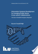 Information Systems Development for Emerging Public Sector Cross sector Collaborations