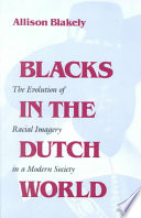 Blacks In The Dutch World
