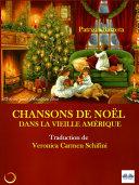 Chansons De Noël Dans La Vieille Amérique