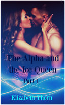 The Alpha and the Ice Queen