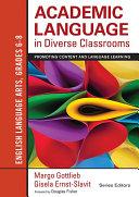 Academic Language in Diverse Classrooms  English Language Arts  Grades 6 8