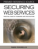 Securing Web Services  Practical Usage of Standards and Specifications