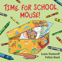 Time for School  Mouse  Book
