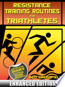 Resistance Training Routines For Triathletes Enhanced Edition  Book PDF