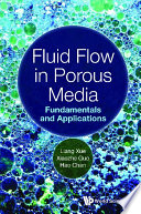 Fluid Flow In Porous Media  Fundamentals And Applications
