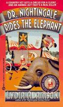 Dr  Nightingale Rides the Elephant