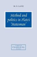 Method and Politics in Plato s Statesman