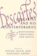 Descartes and His Contemporaries