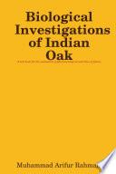 Biological Investigations Of Indian Oak Book PDF