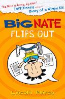 Big Nate Flips Out Big Nate Book 5