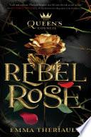 Rebel Rose  Volume 1  Book PDF