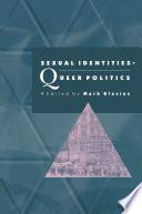Sexual Identities  Queer Politics Book