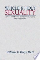 Whole and Holy Sexuality