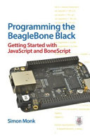 Programming the BeagleBone Black: Getting Started with ...