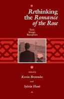 """Rethinking the """"Romance of the Rose"""""""